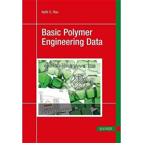 Basic Polymer Engineering Data - by  Natti S Rao (Hardcover) - image 1 of 1