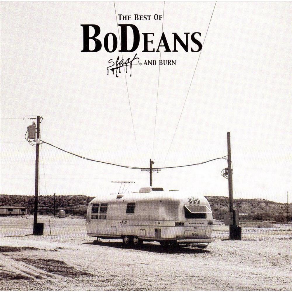 Bodeans - Best Of Bodeans:Slash And Burn (CD)