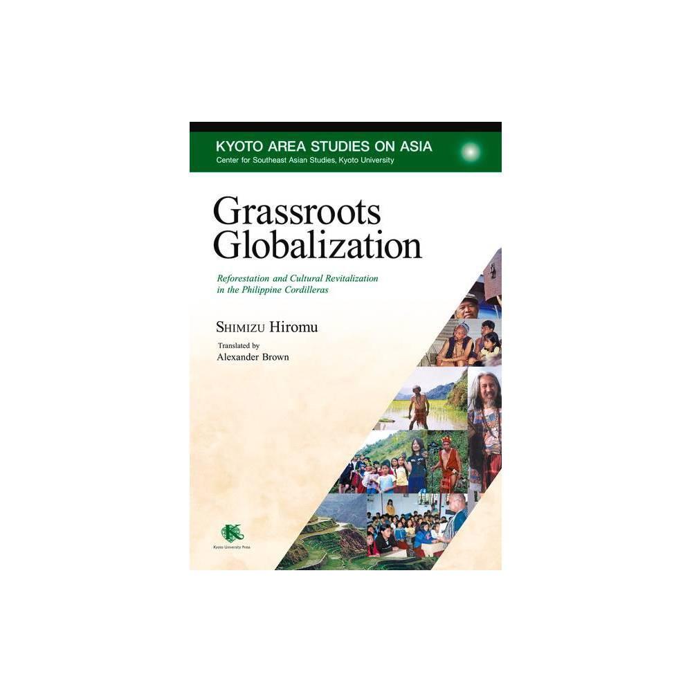 Grassroots Globalization By Hiromu Shimizu Paperback