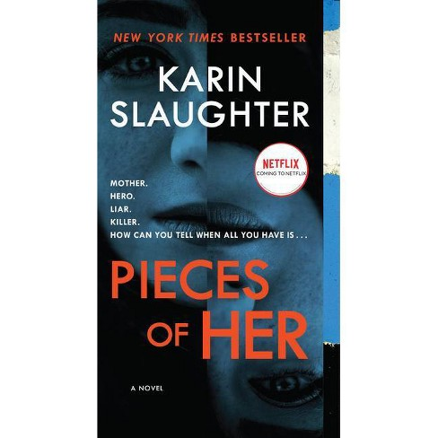 Pieces of Her - by Karin Slaughter (Paperback) - image 1 of 1
