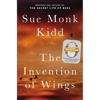 The Invention of Wings (Hardcover) by Sue Monk Kidd