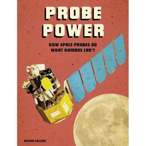 Probe Power - (Future Space) by  Ailynn Collins (Paperback) - image 1 of 1