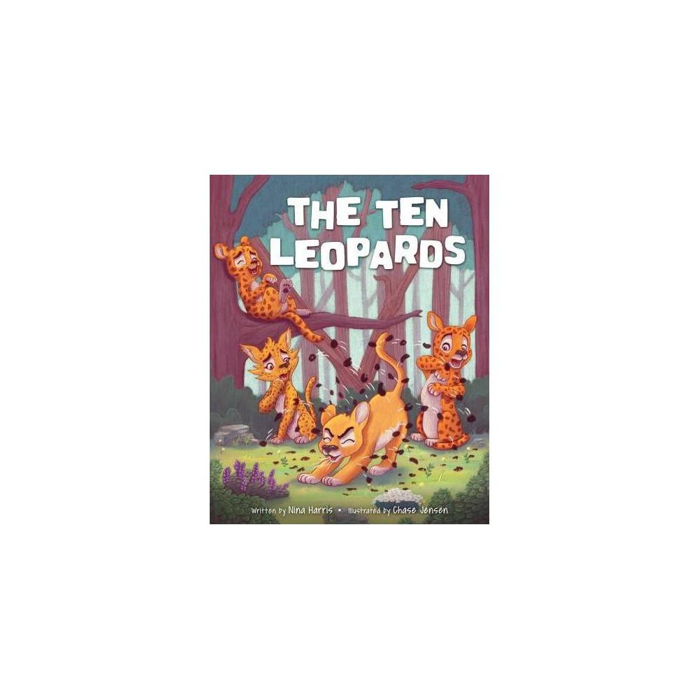 The Ten Leopards - by Nina Harris (Hardcover)