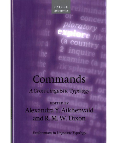 Commands : A Cross-Linguistic Typology -  (Hardcover) - image 1 of 1