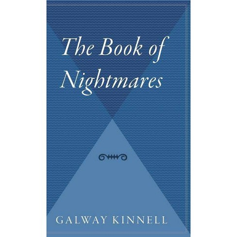 The Book of Nightmares - by  Galway Kinnell (Hardcover) - image 1 of 1