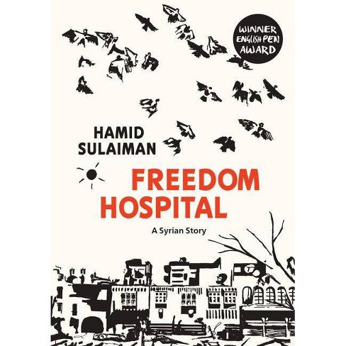 Freedom Hospital - by  Hamid Sulaiman (Paperback) - image 1 of 1
