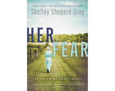 Her Fear -  (Amish of Hart County) by Shelley Shepard Gray (Paperback) - image 1 of 1