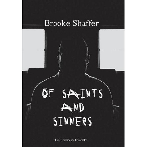 Of Saints and Sinners - by  Brooke M Shaffer (Hardcover) - image 1 of 1