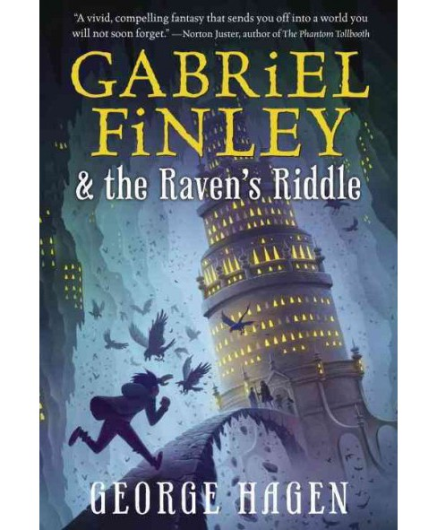 Gabriel Finley & the Raven's Riddle (Paperback) (George Hagen) - image 1 of 1