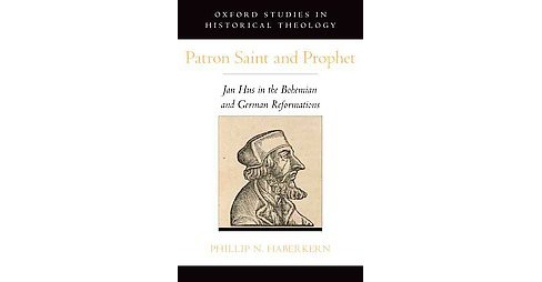 Patron Saint and Prophet ( Oxford Studies in Historical Theology) (Hardcover) - image 1 of 1