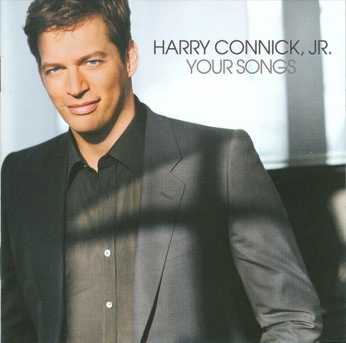 Harry Connick Jr. - Your Songs (CD) - image 1 of 6