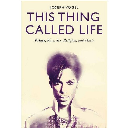 This Thing Called Life - by  Joseph Vogel (Paperback) - image 1 of 1