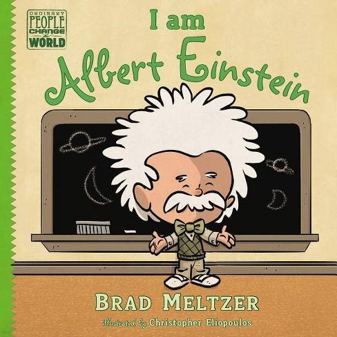 I Am Albert Einstein (Hardcover) by Brad Meltzer - image 1 of 1