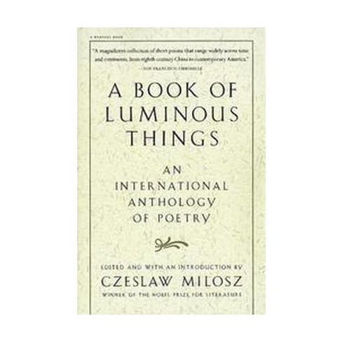 A Book of Luminous Things - by  Czeslaw Milosz (Paperback) - image 1 of 1