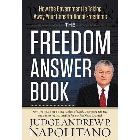 The Freedom Answer Book - by  Andrew P Napolitano (Hardcover) - image 1 of 1