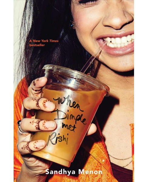 When Dimple Met Rishi -  by Sandhya Menon (Hardcover) - image 1 of 1