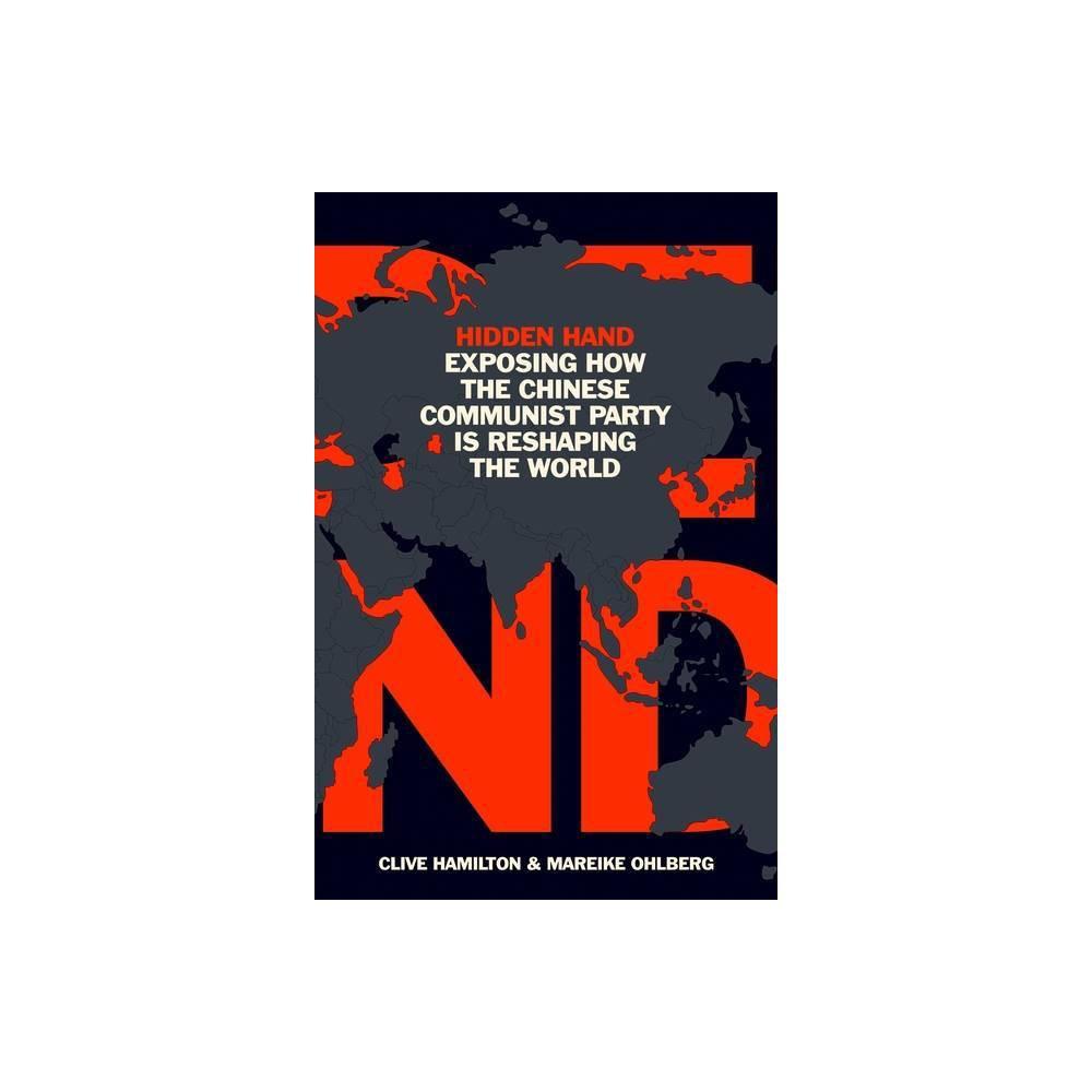 Hidden Hand By Clive Hamilton Mareike Ohlberg Hardcover