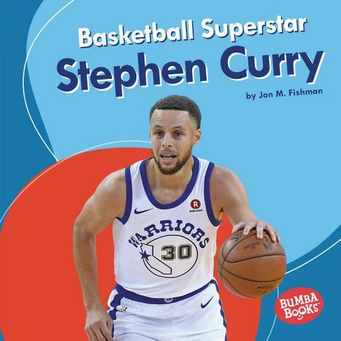 Basketball Superstar Stephen Curry - (Bumba Books (R) -- Sports Superstars) by  Jon M Fishman - image 1 of 1