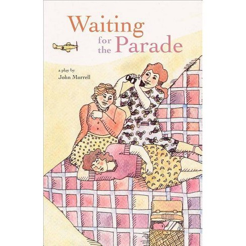 Waiting for the Parade - by  John Murrell (Paperback) - image 1 of 1