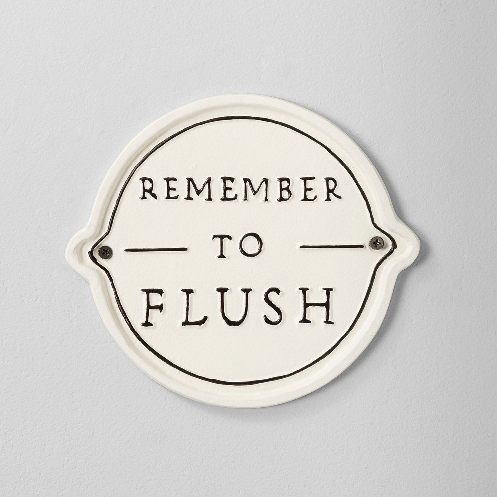39 Remember To Flush 39 Wall Sign White Black Hearth 38 Hand 8482 With Magnolia