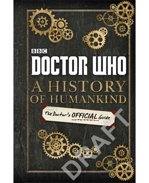 History of Humankind : The Doctor's Offical Guide (Hardcover) (Justin Richards) - image 1 of 1