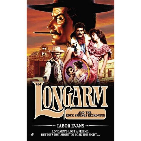 Longarm and the Rock Springs Reckoning - by  Tabor Evans (Paperback) - image 1 of 1