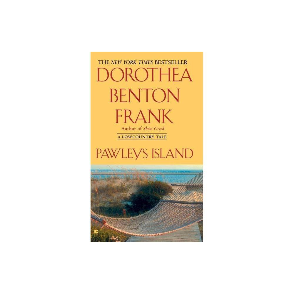 Pawleys Island Lowcountry Tales Paperback By Dorothea Benton Frank Paperback
