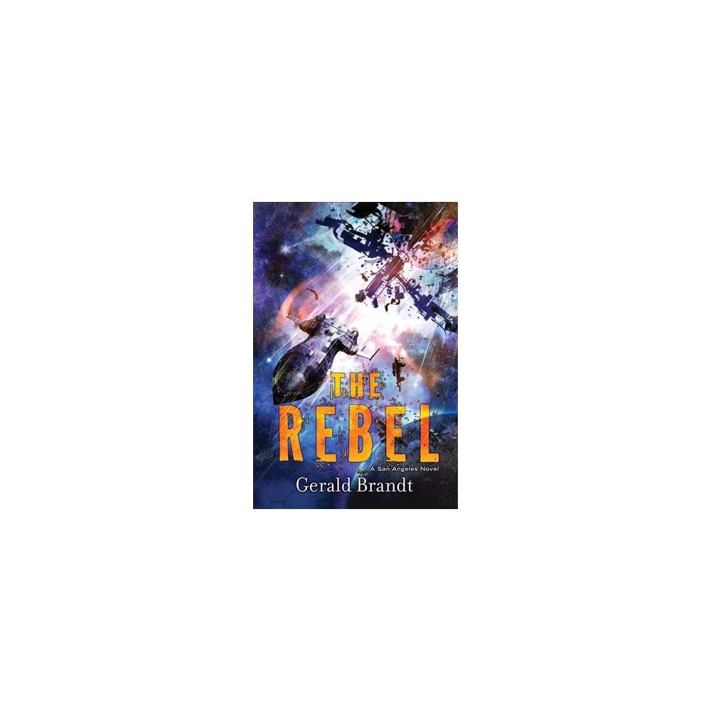 Rebel (Hardcover) (Gerald Brandt)