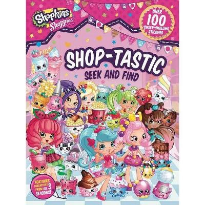 Shoppies Shop-Tastic Seek and Find - (Shopkins: Shoppies) by  Buzzpop (Paperback)