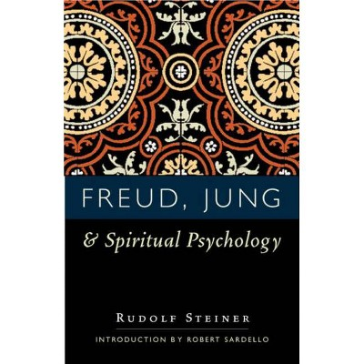 Freud, Jung, and Spiritual Psychology - 3rd Edition by  Rudolf Steiner (Paperback)
