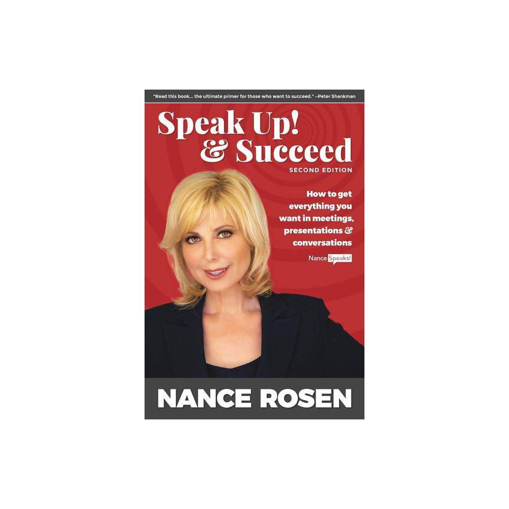 Speak Up Succeed 2nd Edition By Nance Rosen Paperback