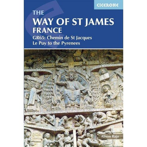The Way of St James France - 3 Edition by  Alison Raju (Paperback) - image 1 of 1