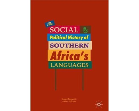 Social and Political History of Southern Africa's Languages -  (Hardcover) - image 1 of 1