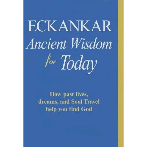 Eckankar-Ancient Wisdom for Today - (Paperback) - image 1 of 1