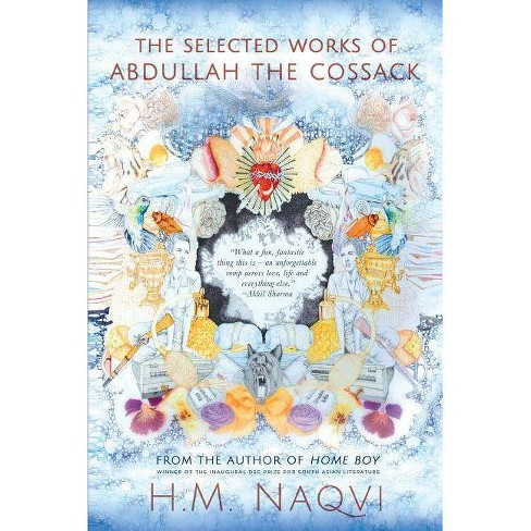 The Selected Works of Abdullah the Cossack - by  Hm Naqvi (Paperback) - image 1 of 1