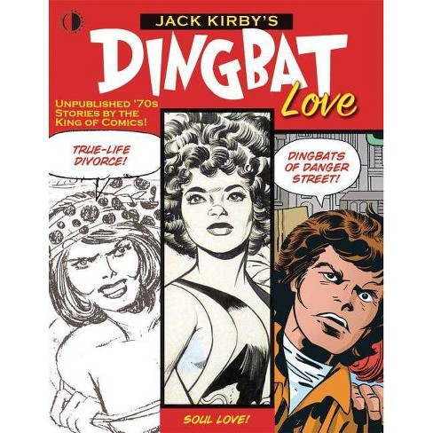 Jack Kirby's Dingbat Love - by  John Morrow & Mark Evanier & Jack Kirby (Hardcover) - image 1 of 1