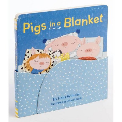 Pigs in a Blanket - by Hans Wilhelm (Hardcover)