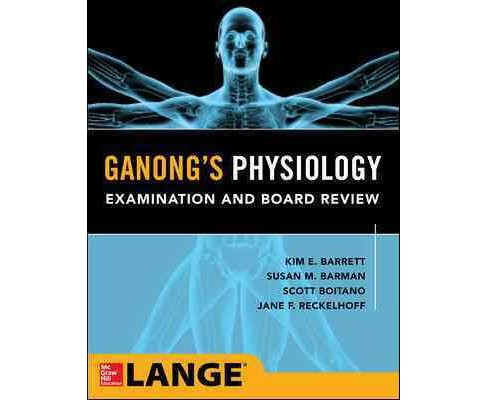 Ganong's Medical Physiology Examination & Board Review -  Student (Paperback) - image 1 of 1