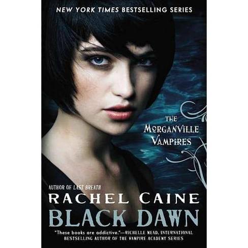 Black Dawn - (Morganville Vampires) by  Rachel Caine (Paperback) - image 1 of 1