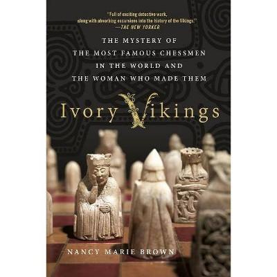 Ivory Vikings - by  Nancy Marie Brown (Paperback)