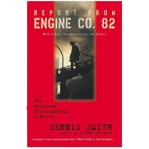 Report from Engine Co. 82 - by  Dennis Smith (Paperback) - image 1 of 1
