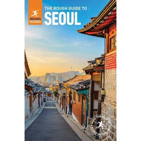 The Rough Guide to Seoul (Travel Guide) - (Rough Guides) 3 Edition by  Rough Guides (Paperback) - image 1 of 1
