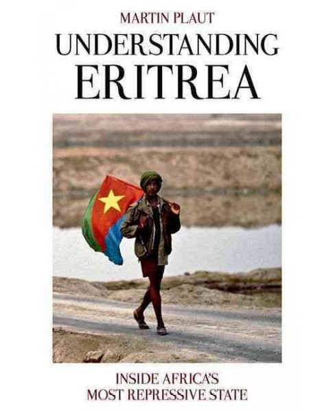 Understanding Eritrea : Inside Africa's Most Repressive State (Paperback) (Martin Plaut) - image 1 of 1