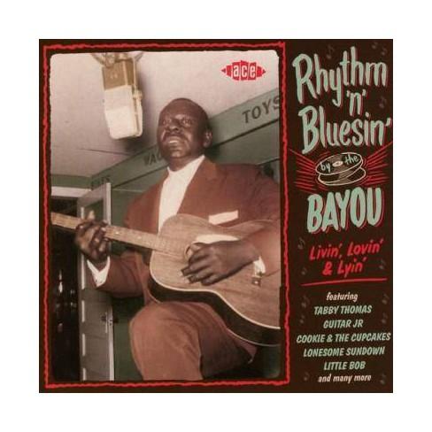 Various - Rhythm 'n' Bluesin' By The Bayou: Livin', Lovin' & Lyin' (CD) - image 1 of 1