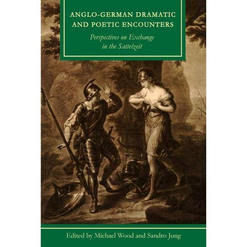 Anglo-German Dramatic and Poetic Encounters - (Studies in Text & Print Culture) (Hardcover) - image 1 of 1