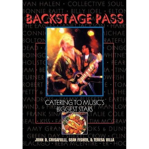 Backstage Pass - by  John Crisafulli & Teresa Villa & Sean Fisher (Paperback) - image 1 of 1
