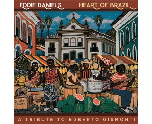 Eddie Daniels - Heart Of Brazil (CD) - image 1 of 1