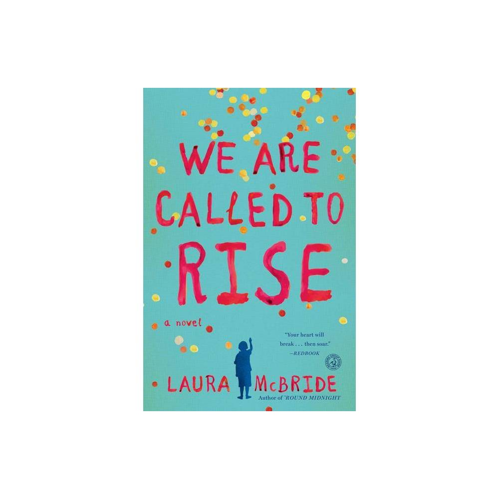 We Are Called To Rise By Laura Mcbride Paperback