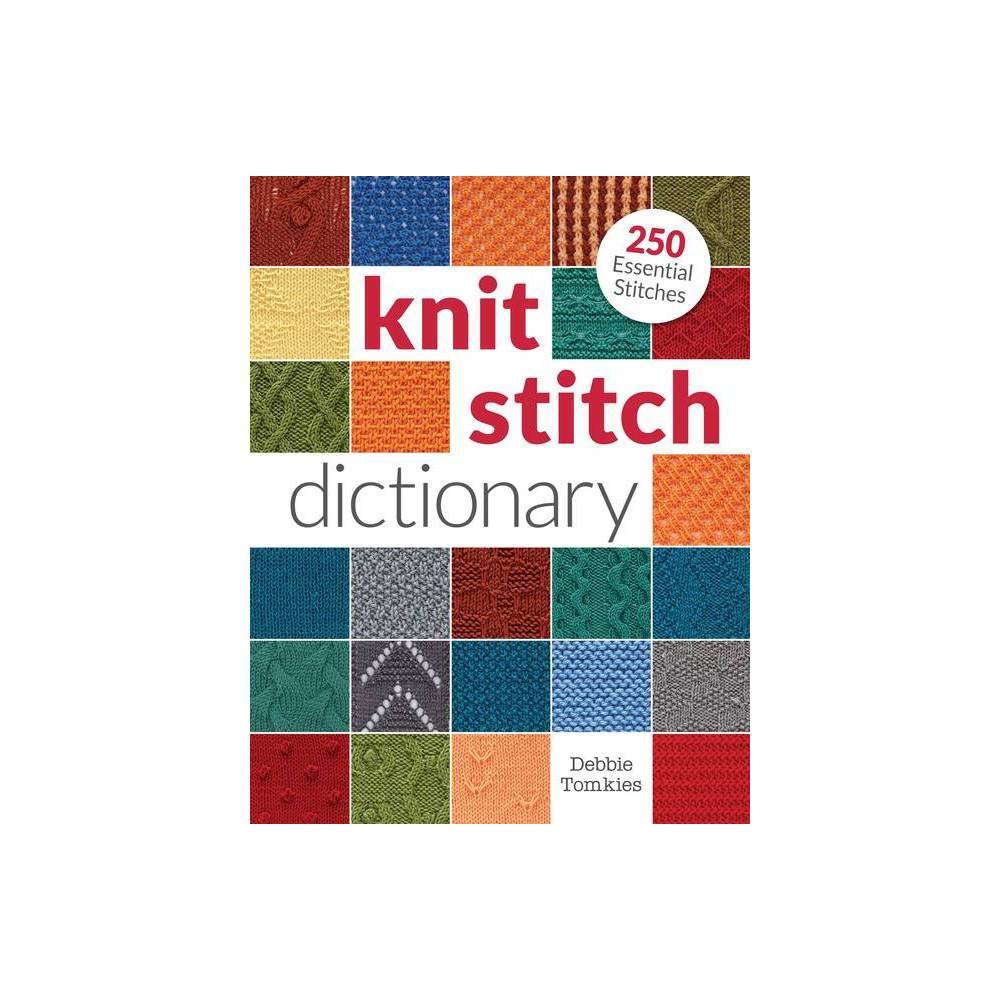Knit Stitch Dictionary By Debbie Tomkies Paperback