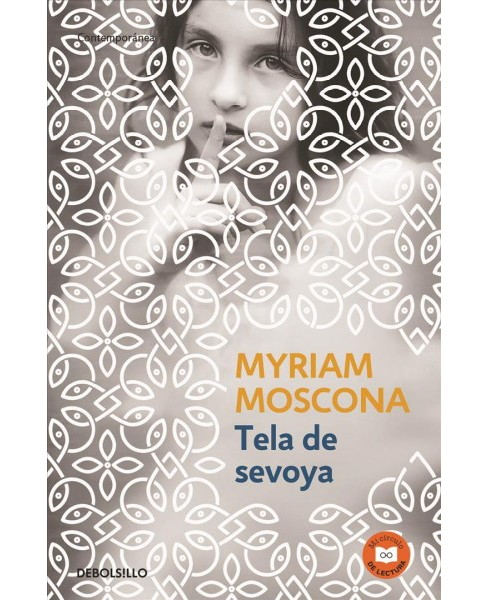 Tela de sevoya/ Fabric from An Onion (Paperback) (Myriam Moscona) - image 1 of 1